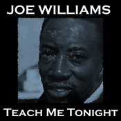 Teach Me Tonight Songs