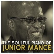 The Soulful Piano Of Junior Mance Songs