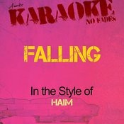 Falling (In The Style Of Haim) [Karaoke Version] - Single Songs