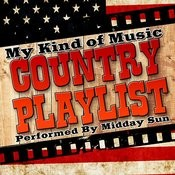 My Kind Of Music: Country Playlist Songs