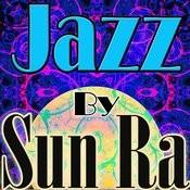 Jazz By Sun Ra Songs