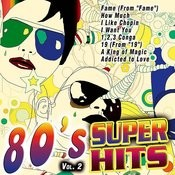 80's Super Hits Vol. 2 Songs