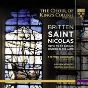 Britten: Saint Nicolas, Hymn To St Cecilia & Rejoice In The Lamb Songs