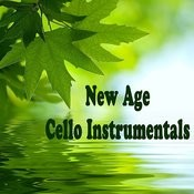 New Age Cello Instrumentals Songs