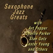 Saxophone Jazz Greats Songs
