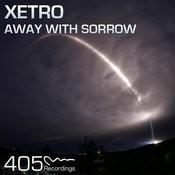 Away With Sorrow (Original Mix) Song