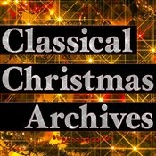 Classical Christmas Archives Songs