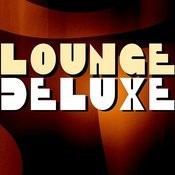 Lounge Deluxe Songs