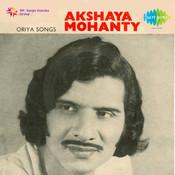 Oriya Songs Akshaya Mohanty Songs