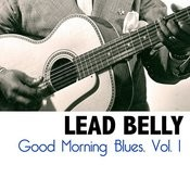 Good Morning Blues, Vol. 1 Songs