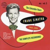 The Columbia Years (1943-1952): The Complete Recordings: Volume 3 Songs