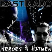 Heroes & Hitmen (Extended Mix) Song