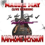 Maggie May (Live Version) [In The Style Of Rod Stewart] [Karaoke Version] - Single Songs