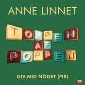 Giv Mig Noget (Pik) Songs