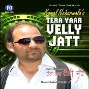Tera Yaar Velly Jatt Songs