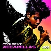 Cool Beat Accapellas Vol. 03 Songs