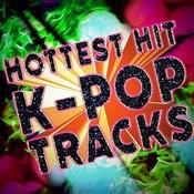 Hottest Hit K-Pop Tracks Songs