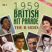 The 1959 British Hit Parade The B Sides, Pt. 1, Vol. 2 Songs