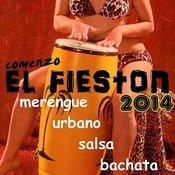 Merengue, Urbano, Salsa, Bachata: Comenzo El Fieston 2014 Songs