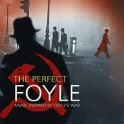 The Perfect Foyle - Music Inspired By Foyle's War Songs