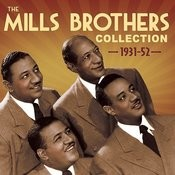 The Mills Brothers Collection 1931-52 Songs