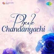 Phule Chandanyachi Songs