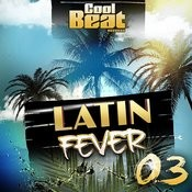 Latin Fever 03 Songs
