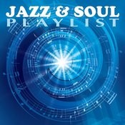 Jazz And Soul Playlist Songs