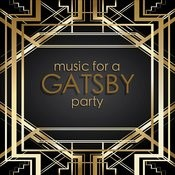 Music For A Gatsby Party Songs