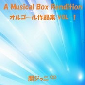 A Musical Box Rendition Of Kanjani Eight Vol. 1 Songs