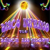 Disco Inferno Dance All Night Two Songs