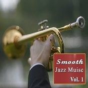 Smooth Jazz Music, Vol. 1 Songs