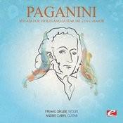Paganini: Sonata For Violin And Guitar No. 2 In G Major, Op. 3 (Digitally Remastered) Songs