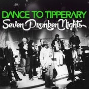 Seven Drunken Nights Songs