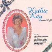Kathie Kay Sings Songs