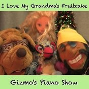 I Love My Grandma's Fruitcake Songs