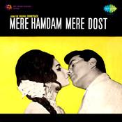 Mere Hamdam Mere Dost Songs
