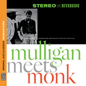 Mulligan Meets Monk [Original Jazz Classics Remasters] Songs