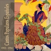Cantos Populares Españoles (Spanish Popular Songs) Vol. 8, 1952 - 1954 Songs