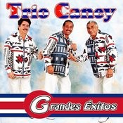 Trio Caney (Grandes Éxitos) Songs