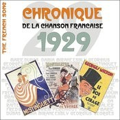The French Song - Chronique De La Chanson Française (1929), Vol. 6 Songs