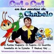 Cri-Cri En Los Sueños De Chabelo Songs