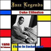 Jazz Legends (Légendes Du Jazz), Vol. 12/32: Duke Ellington - Piano In Background Songs
