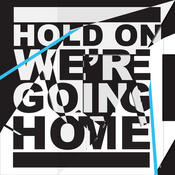 Hold On, We're Going Home Songs