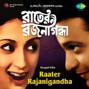 Raater Rajanigandha Songs