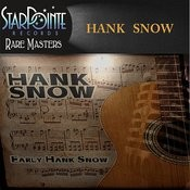 Early Hank Snow Songs