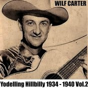 Yodelling Hillbilly: 1934 - 1940, Vol. 2 Songs