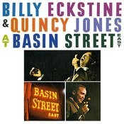 Billy Eckstine & Quincy Jones At Basin Street East (Remastered) Songs