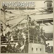 Inmigrants Songs