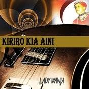 Kiriro Kia Aini Songs